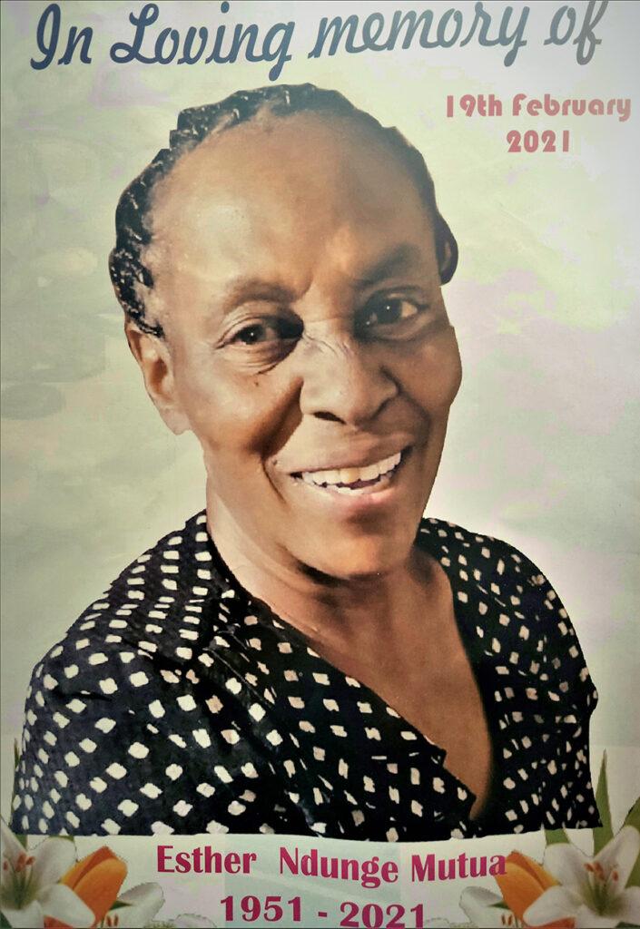 In loving memory of Esther Ndunge Mutua