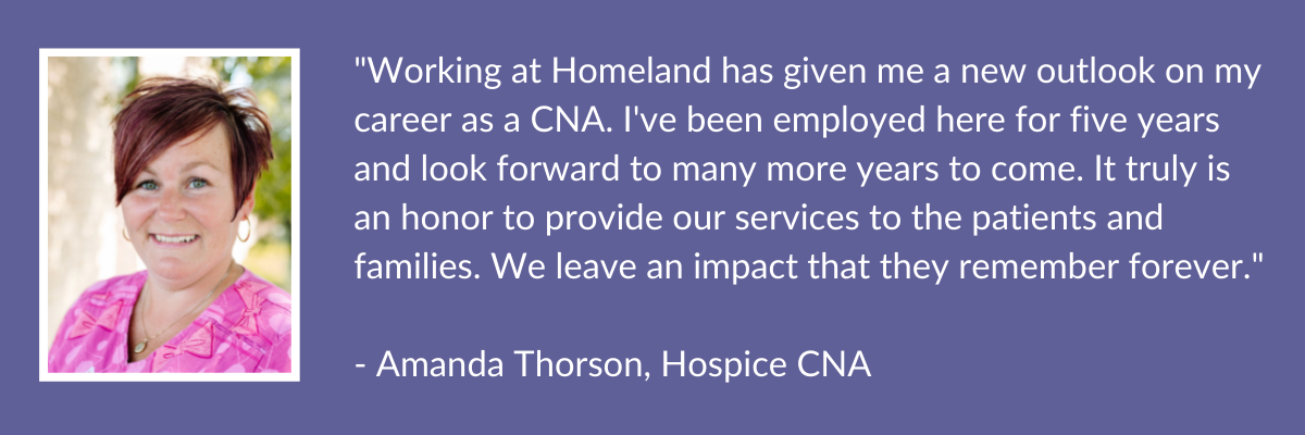 Testimonial by Amanda Thorson, Hospice CNA